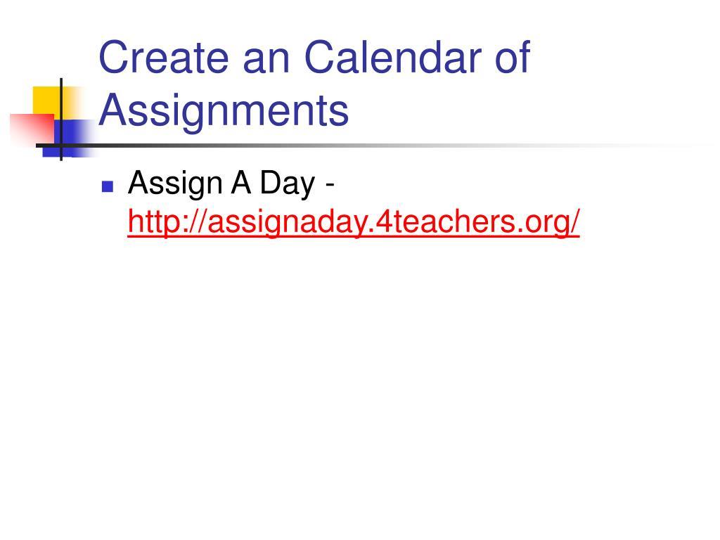 Create an Calendar of Assignments