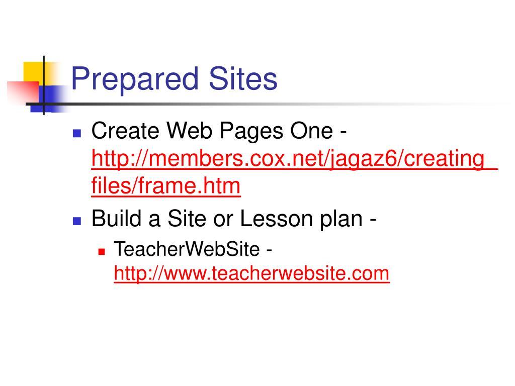 Prepared Sites