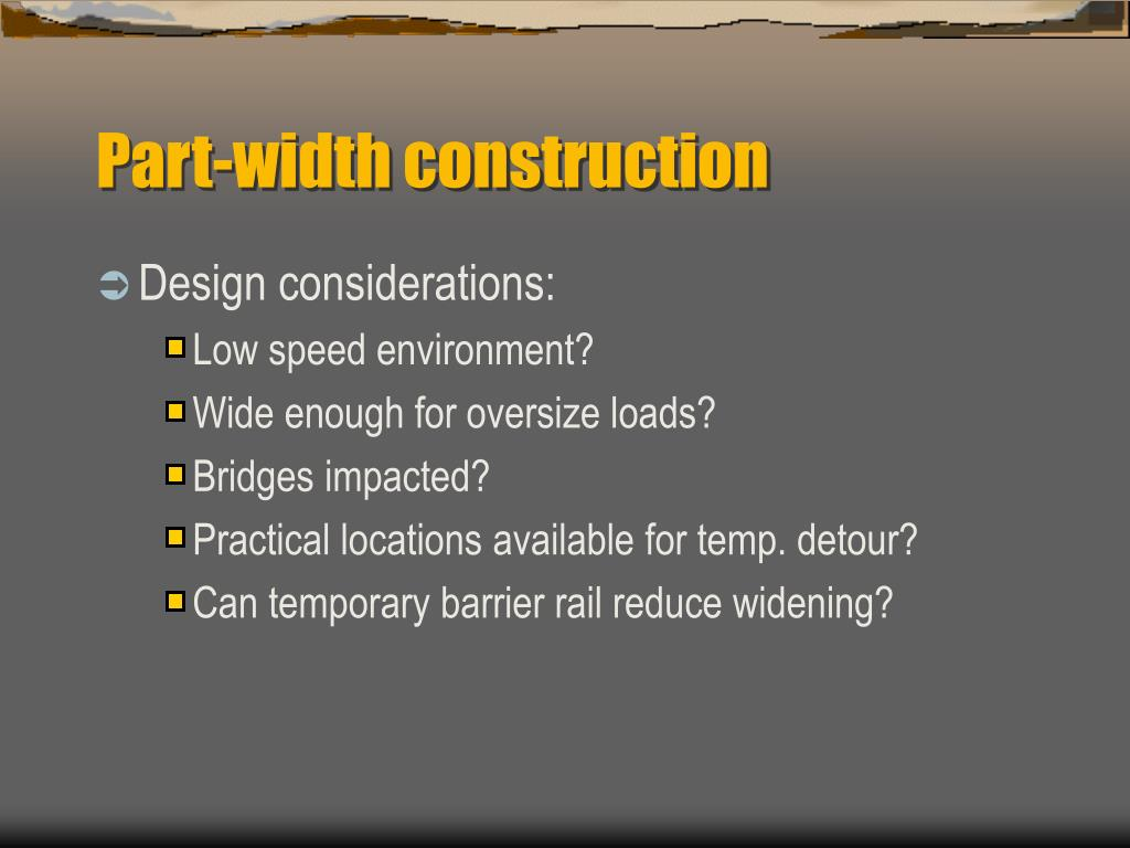 Part-width construction