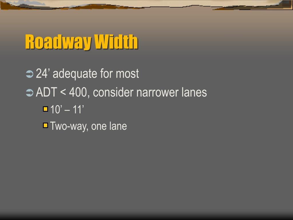 Roadway Width