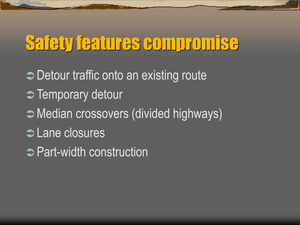 Safety features compromise