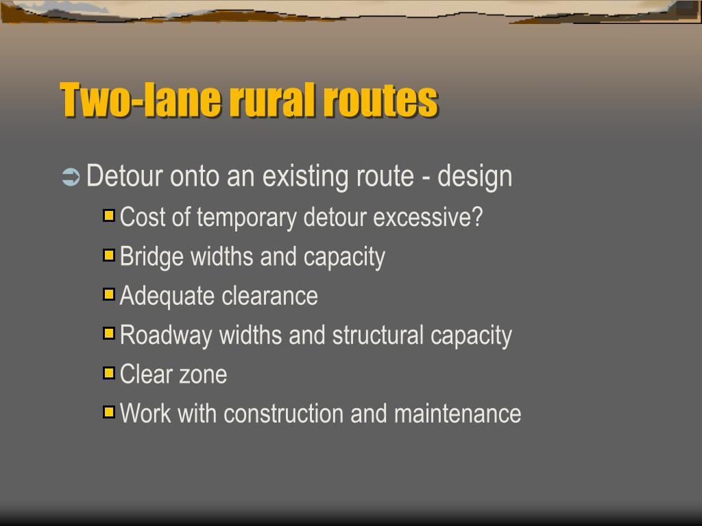 Two-lane rural routes
