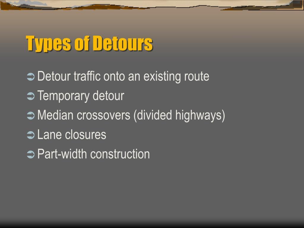 Types of Detours