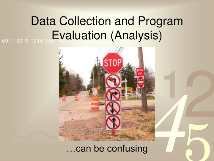 Data collection and program evaluation analysis