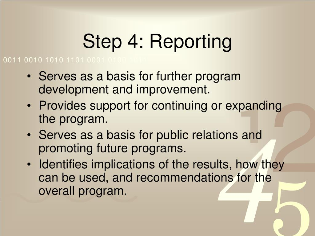 Step 4: Reporting