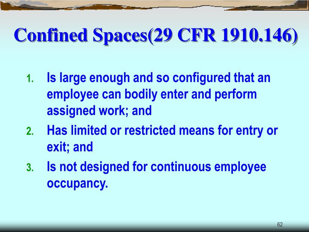 Confined Spaces(29 CFR 1910.146)