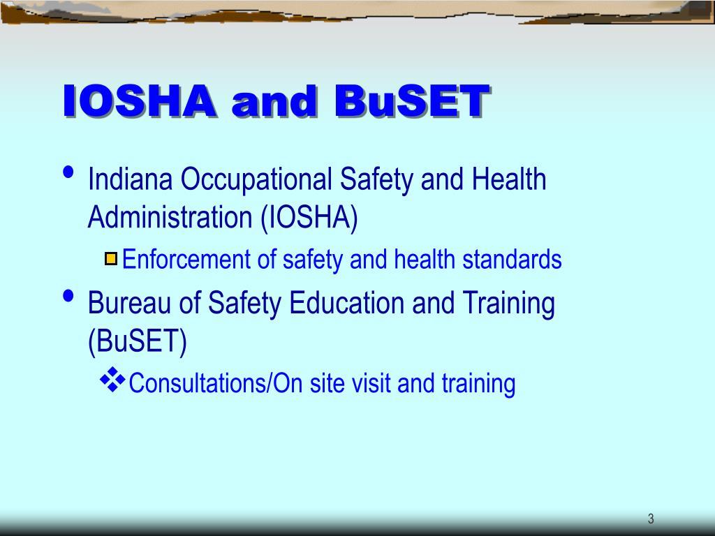 IOSHA and BuSET