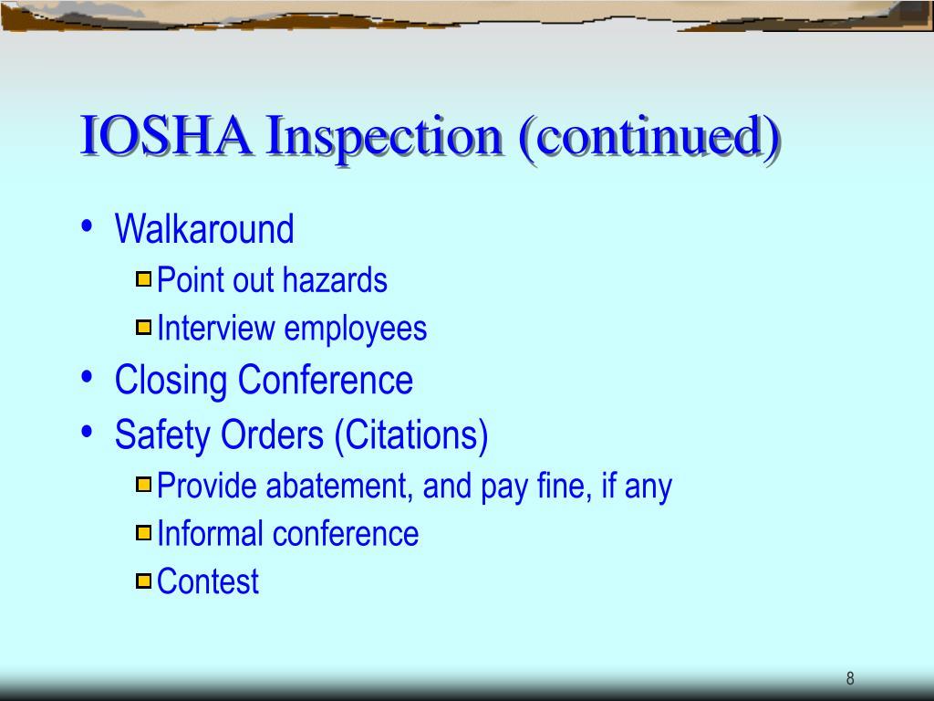 IOSHA Inspection (continued)