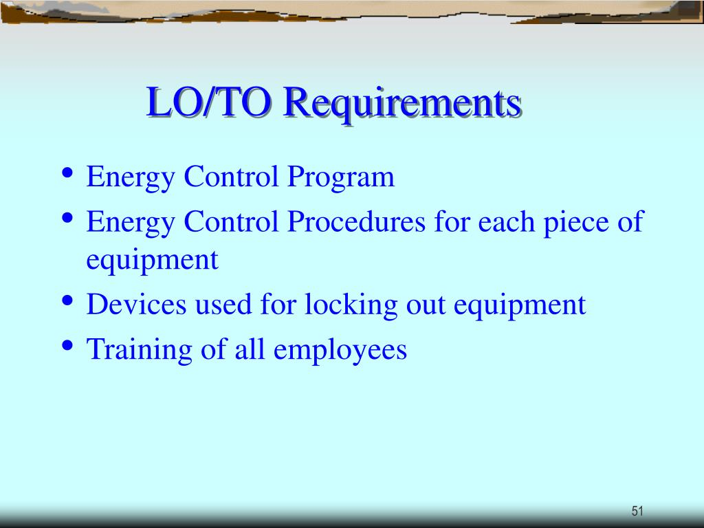 LO/TO Requirements