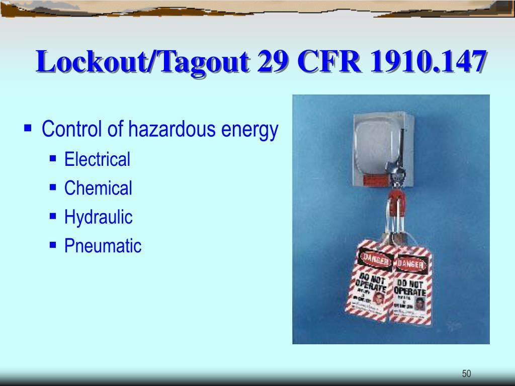 Lockout/Tagout 29 CFR 1910.147