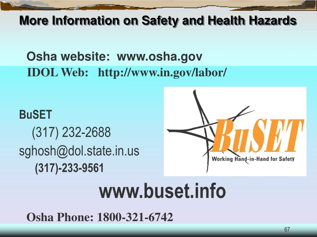 More Information on Safety and Health Hazards