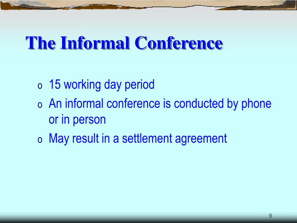 The Informal Conference