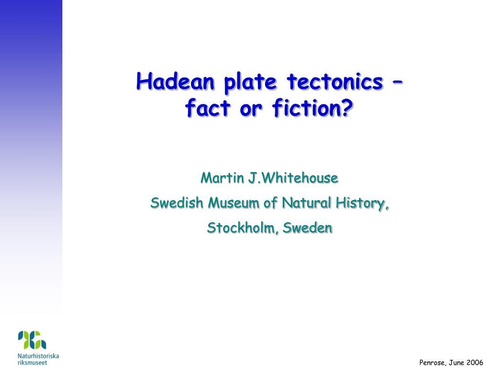 Hadean plate tectonics – fact or fiction?