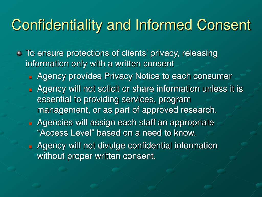 Confidentiality and Informed Consent