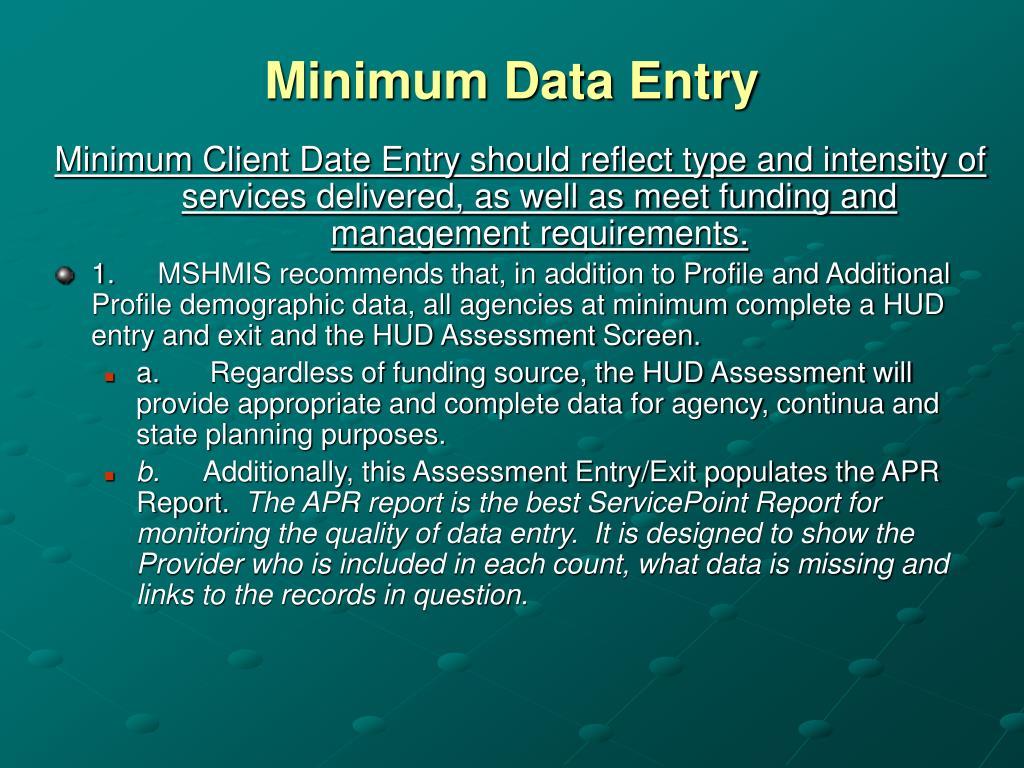 Minimum Data Entry
