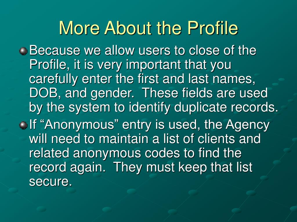More About the Profile