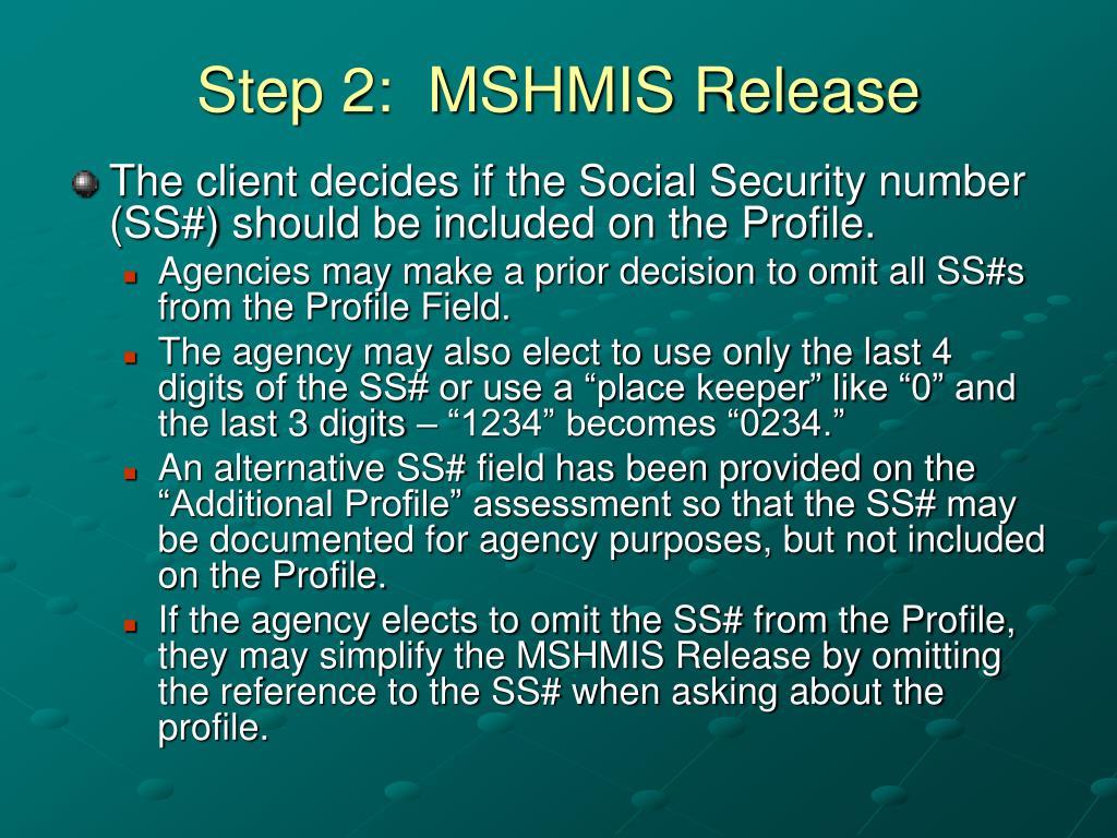 Step 2:  MSHMIS Release