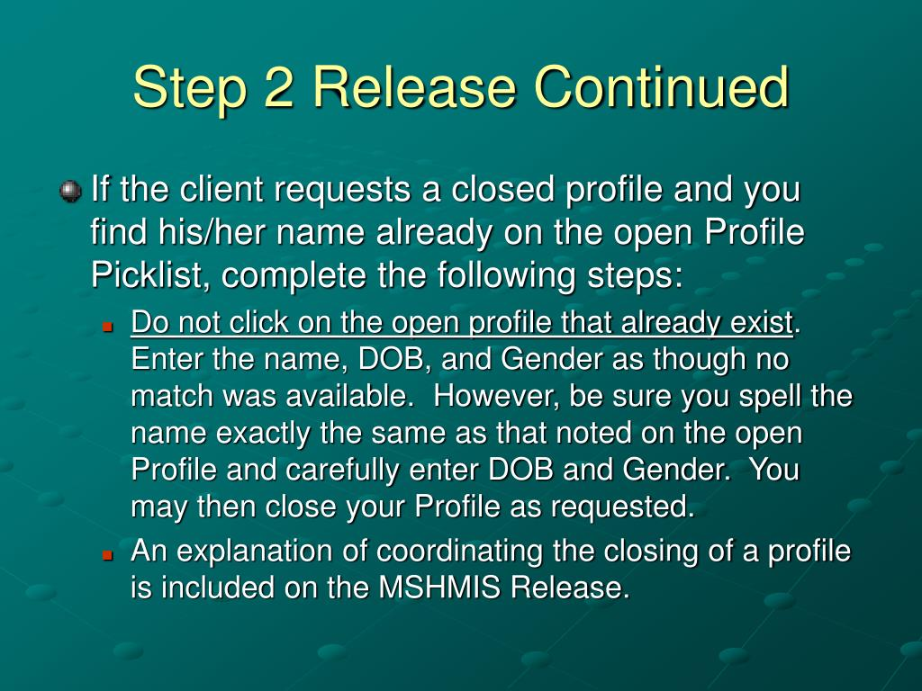 Step 2 Release Continued