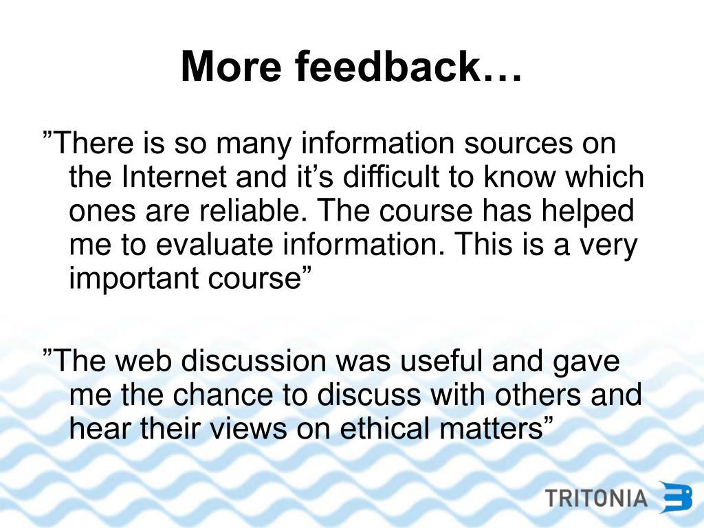 More feedback…