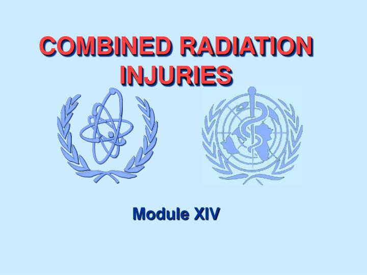 Combined radiation injuries l.jpg