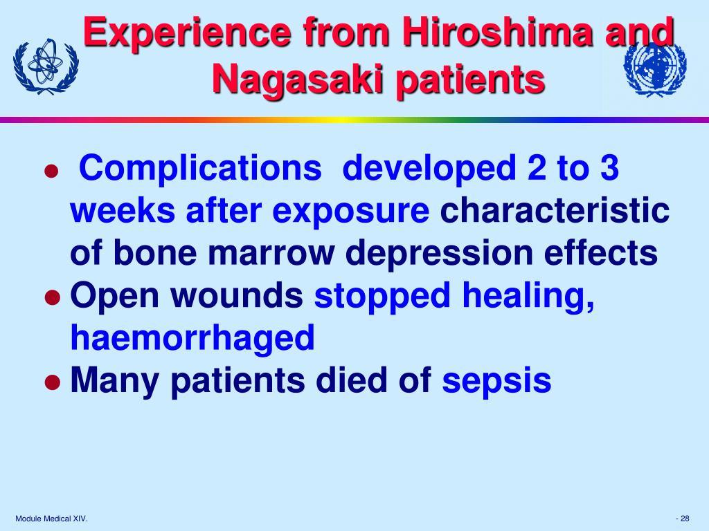 Experience from Hiroshima and Nagasaki