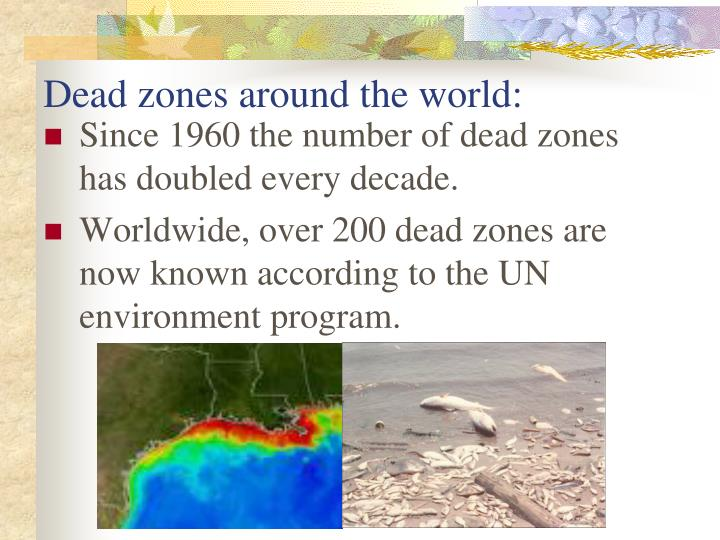 Dead zones around the world: