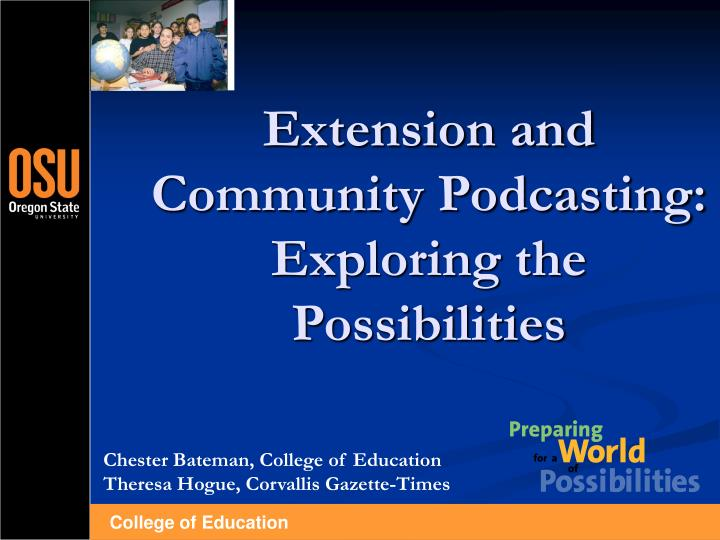 Extension and community podcasting exploring the possibilities