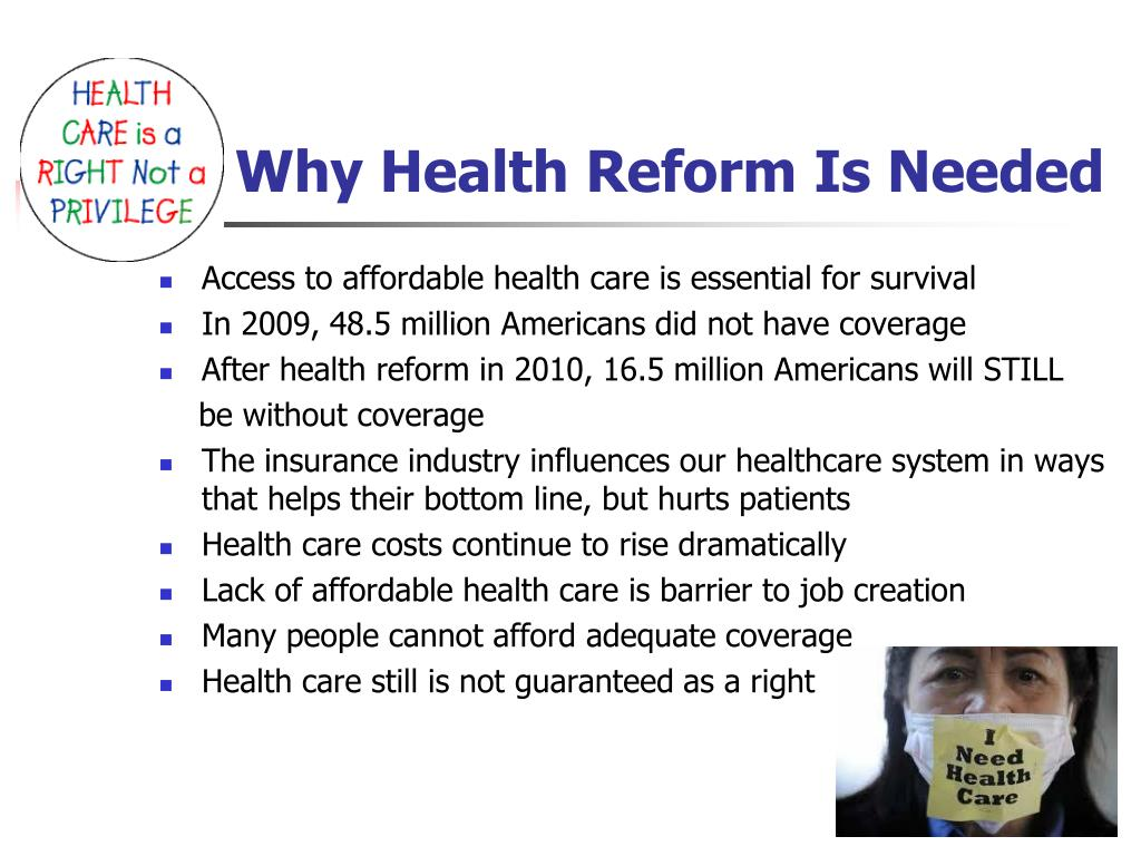 Why Health Reform Is Needed