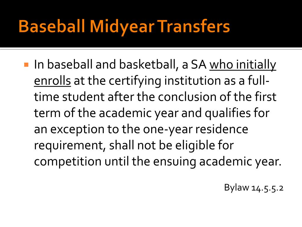Baseball Midyear Transfers