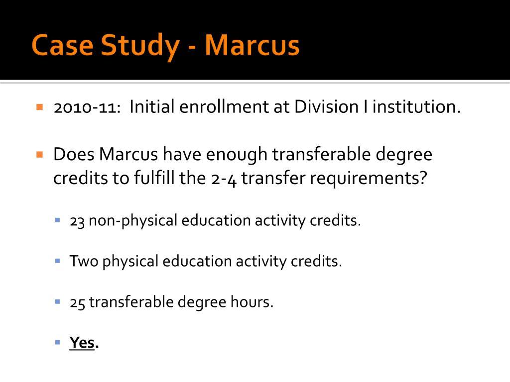 Case Study - Marcus