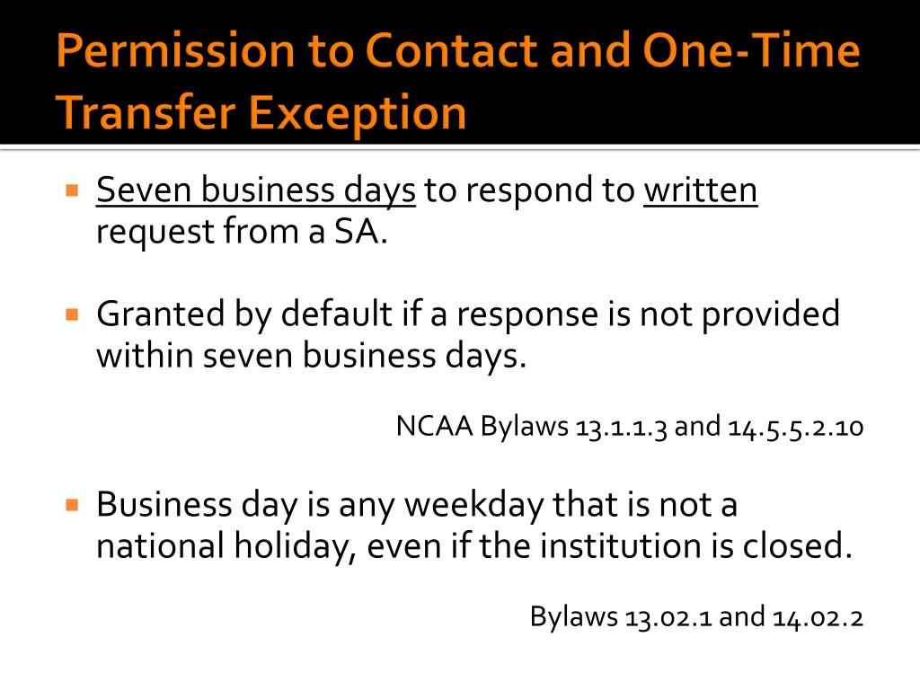 Permission to Contact and One-Time Transfer Exception