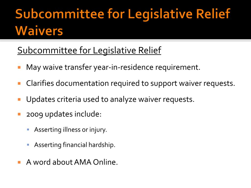 Subcommittee for Legislative Relief Waivers