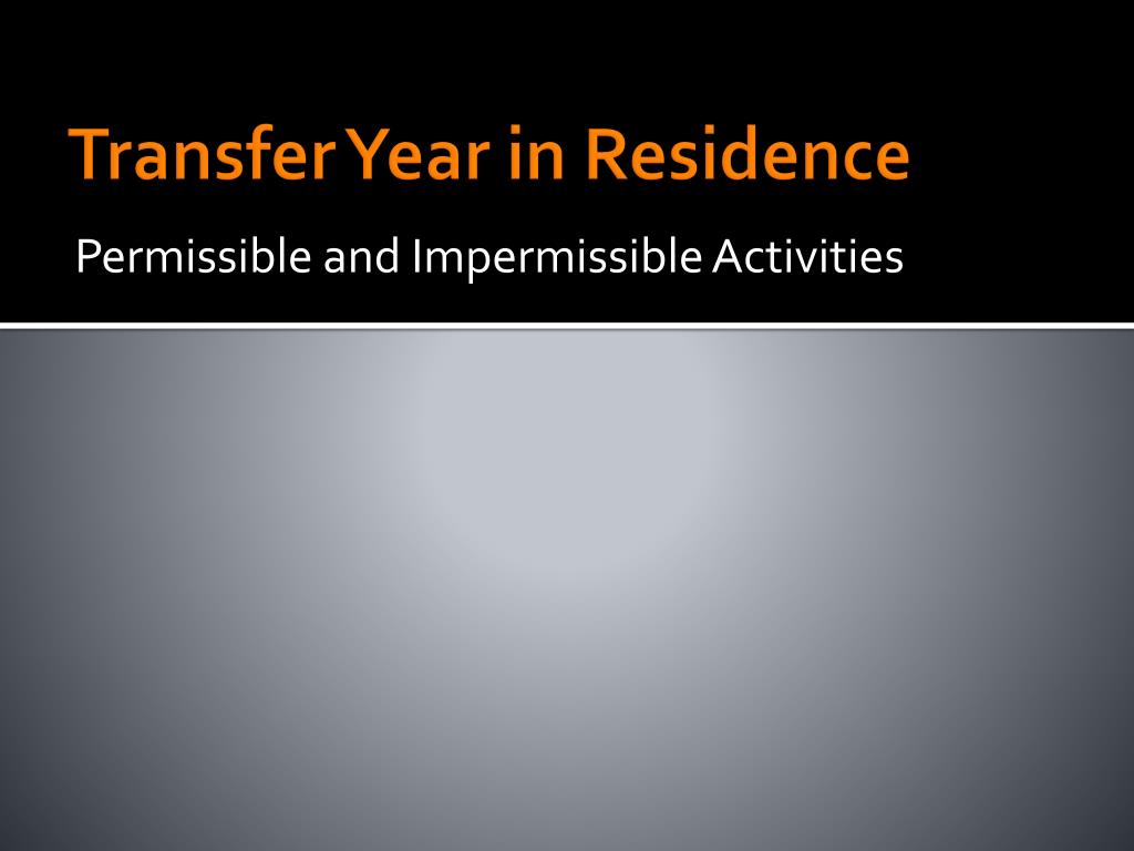 Transfer Year in Residence
