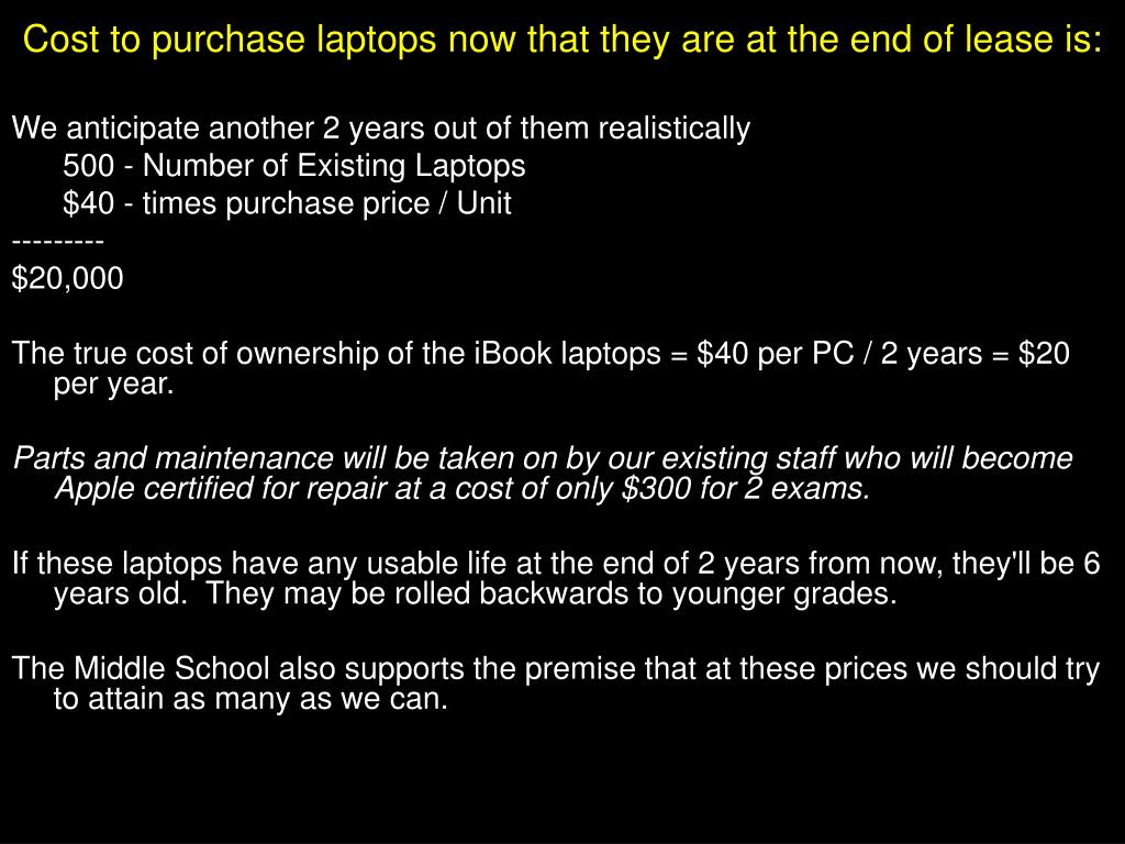 Cost to purchase laptops now that they are at the end of lease is: