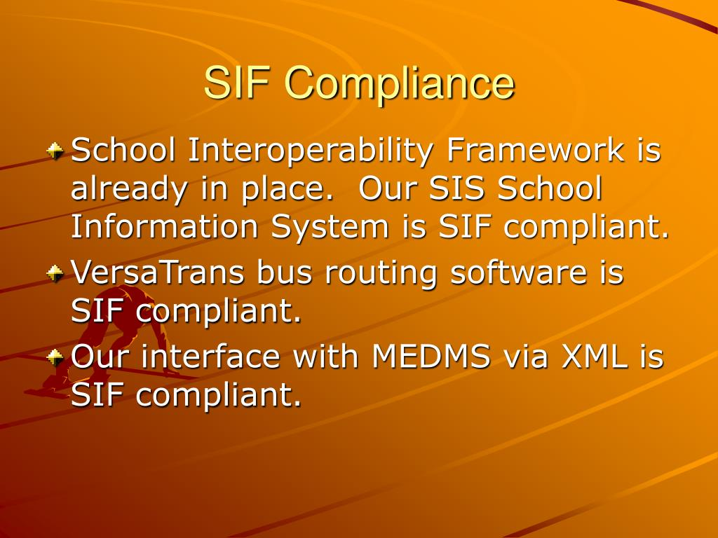 SIF Compliance