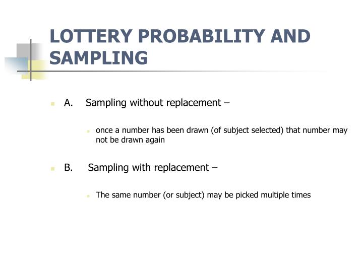 LOTTERY PROBABILITY AND SAMPLING