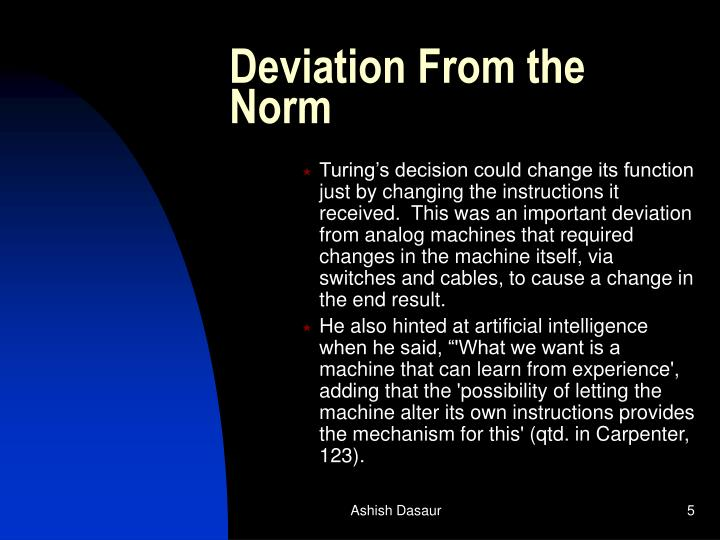 Deviation From the Norm