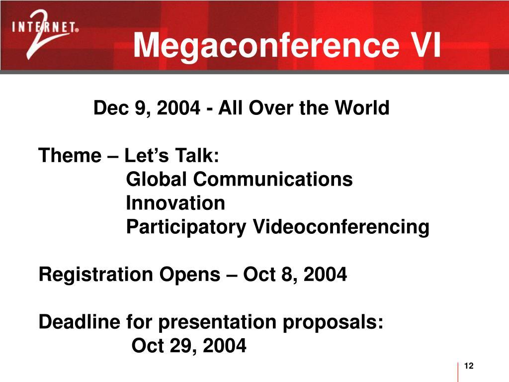 Megaconference VI