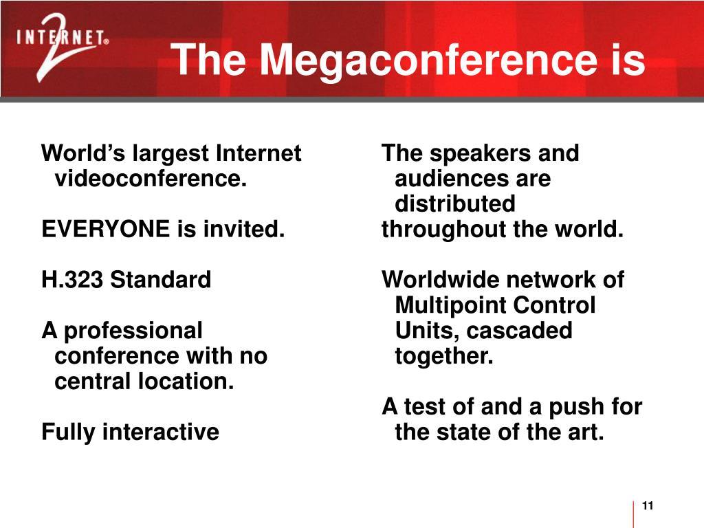 World's largest Internet videoconference.