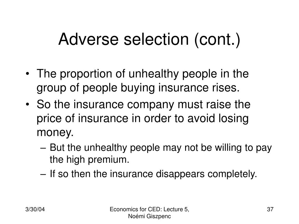 Adverse selection (cont.)