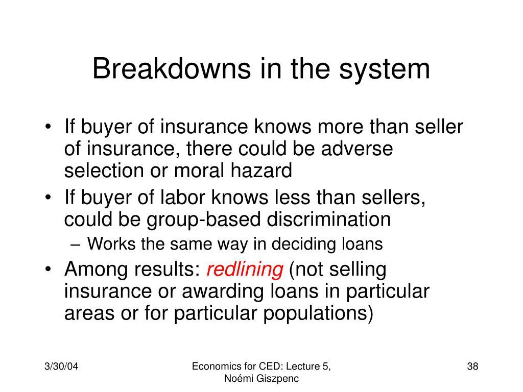 Breakdowns in the system