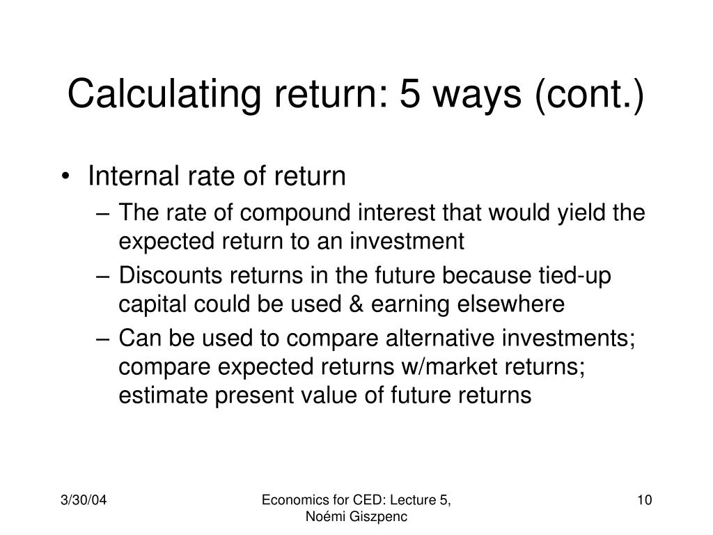 Calculating return: 5 ways (cont.)