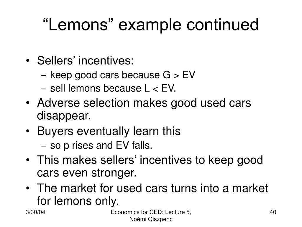 """""""Lemons"""" example continued"""