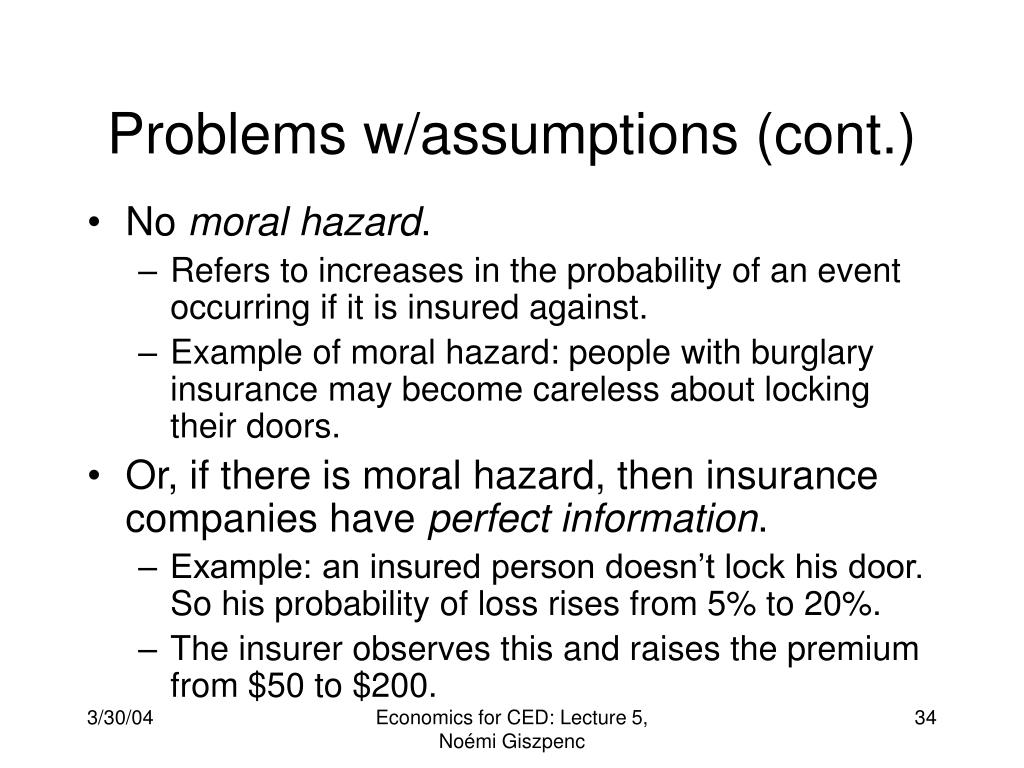Problems w/assumptions (cont.)