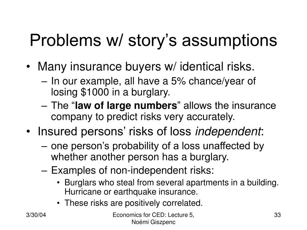 Problems w/ story's assumptions