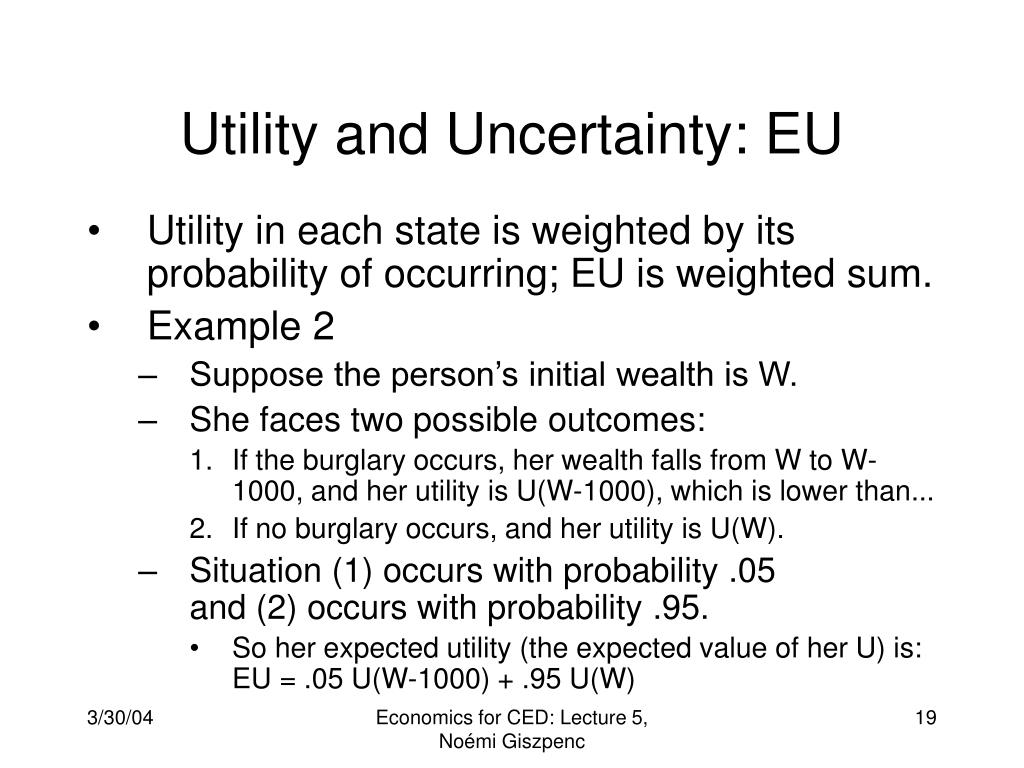Utility and Uncertainty: EU