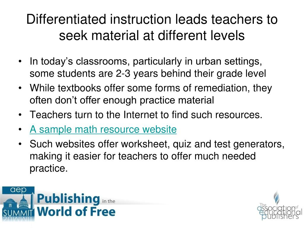 Differentiated instruction leads teachers to seek material at different levels