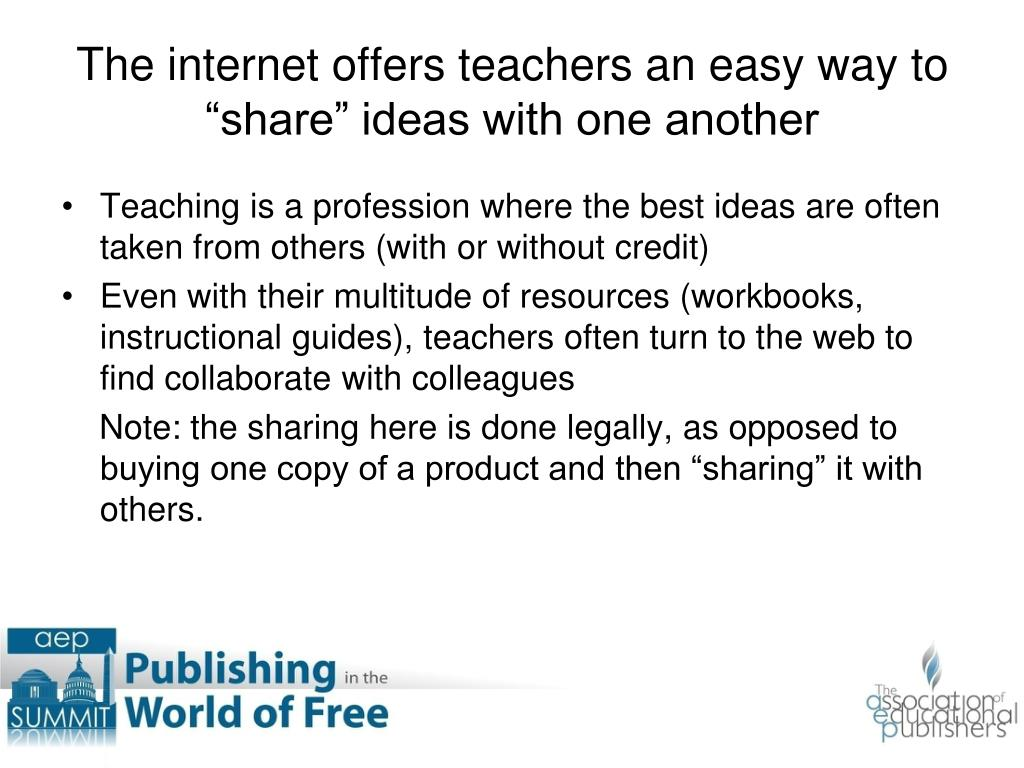 "The internet offers teachers an easy way to ""share"" ideas with one another"