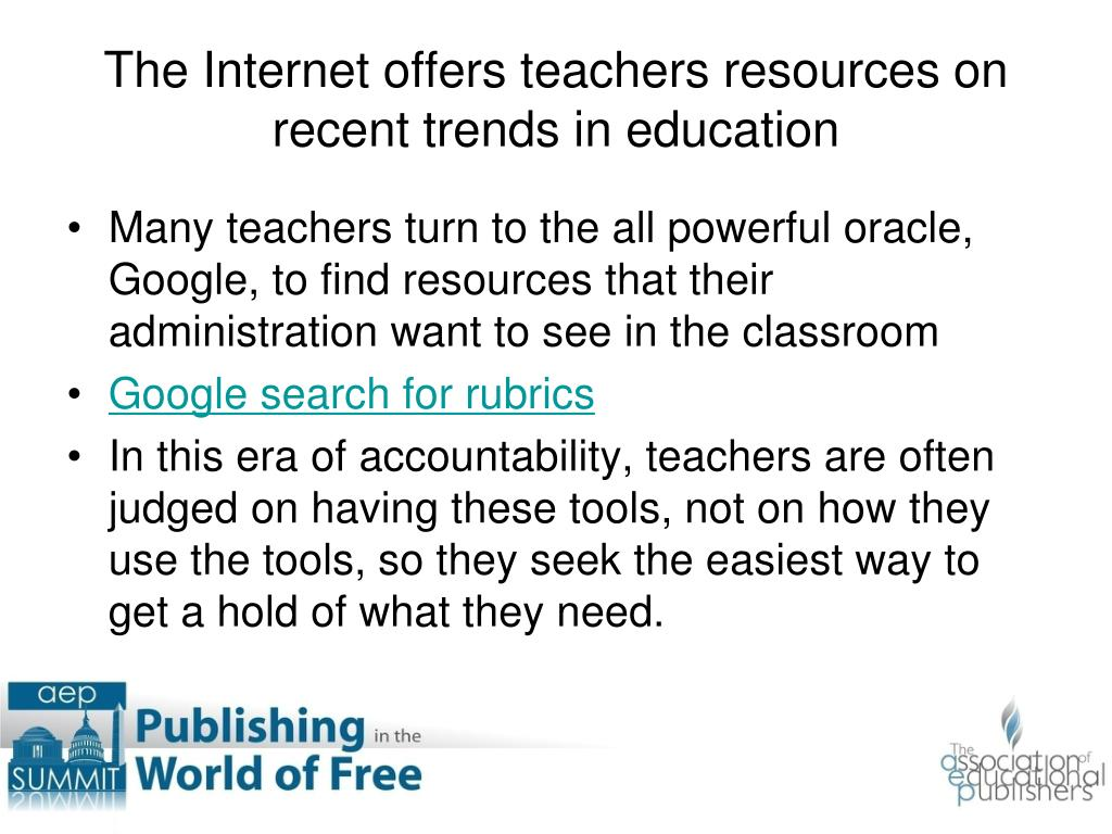 The Internet offers teachers resources on recent trends in education