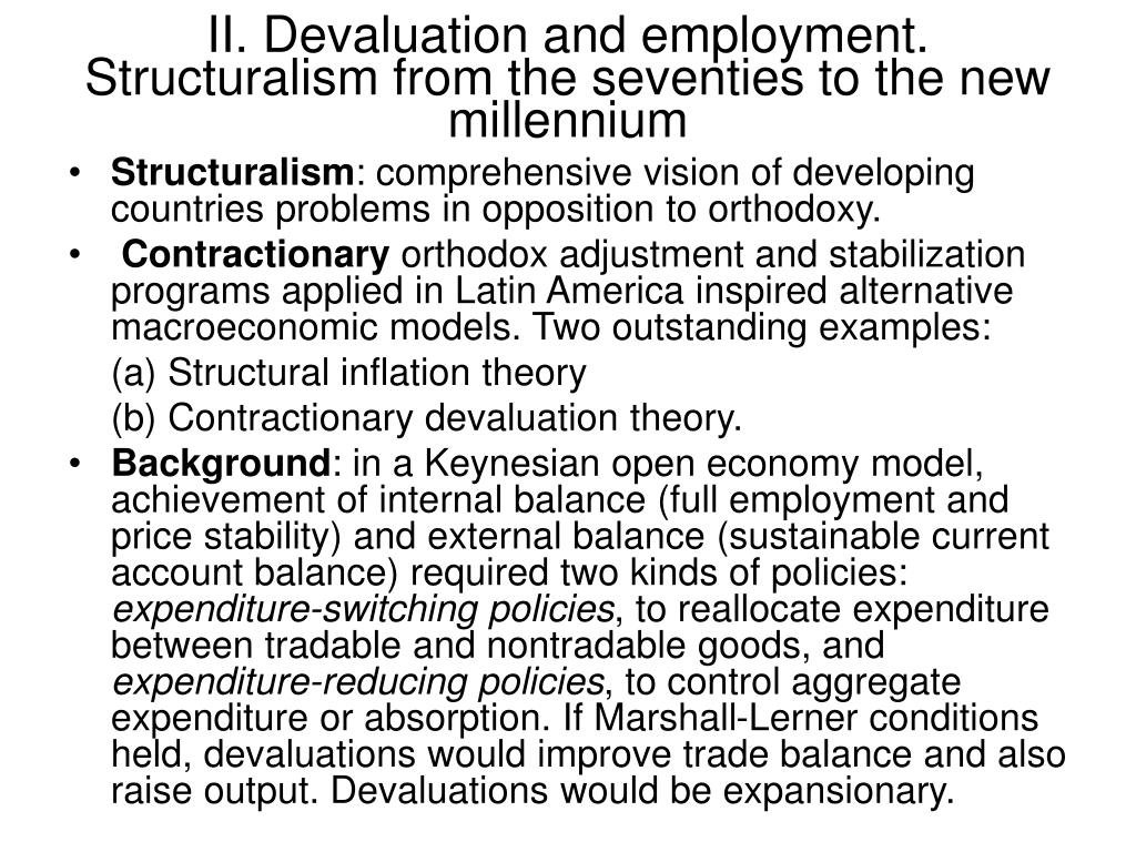 II. Devaluation and employment. Structuralism from the seventies to the new millennium